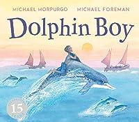 Dolphin Boy: 15th Anniversary Edition