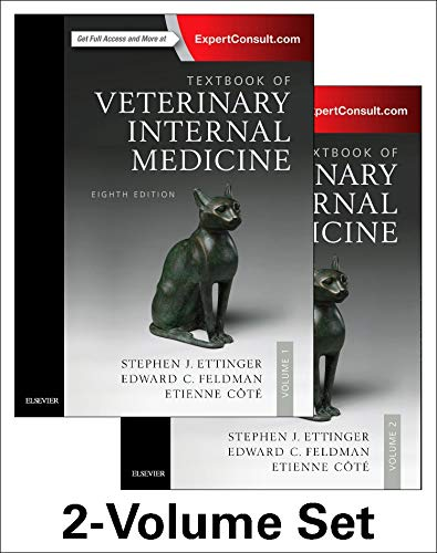 Compare Textbook Prices for Textbook of Veterinary Internal Medicine Expert Consult, 8e 2Volumes 8 Edition ISBN 9780323312110 by Ettinger DVM  DACVIM, Stephen J.,Feldman DVM  DACVIM, Edward C.,Cote DVM  DACVIM(Cardiology and Small Animal Internal Medicine), Etienne