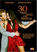 30 Days Until I'm Famous [DVD] [Import]