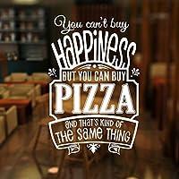 あなたは幸せを買うことはできませんが、あなたはピザ引用壁のステッカーを買うことができます ビニールレストランショップキッチン壁画ウィンドウ装飾デカール57x87cm