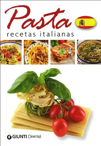 Pasta. Recetas italianas [Lingua spagnola]