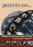 Jesuits On...India: At the Crossroads of Faith & bonus film Angutho