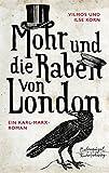 Mohr und die Raben von London: Karl Marx im Exil (Eulenspiegel Kinderbuchverlag)