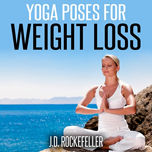 Yoga Poses for Weight Loss audiobook cover art