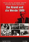 """Der Kreml und die """"Wende"""" 1989 (Veröffentlichungen des Ludwig Boltzmann-Instituts für Kriegsfolgen-Forschung) - Stefan Karner"""