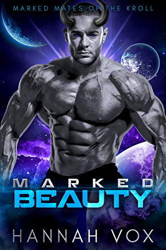 Marked Beauty: a Dark SciFi Romance (Marked Mates of the Kroll Book 6) (English Edition)