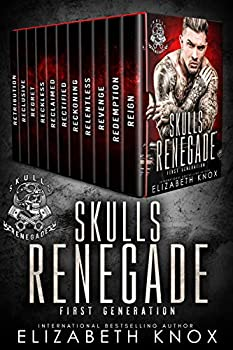 Skulls Renegade MC  First Generation  The Complete Series