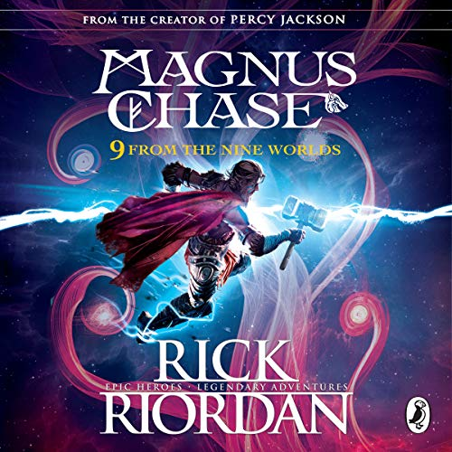 9 from the Nine Worlds: Magnus Chase and the Gods of Asgard