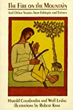 The Fire on the Mountain, and Other Stories from Ethiopia and Eritrea (An Owlet Book)