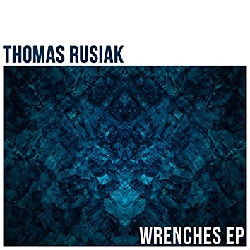 Wrenches - EP