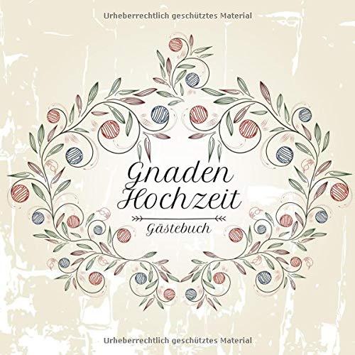 Gnadenhochzeit Gästebuch: Motiv 3 | Zum Ausfüllen | Für bis zu 40 Gäste zur Hochzeitsfeier |...