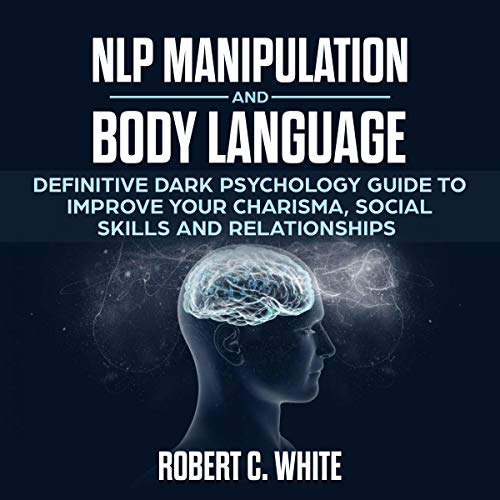 NLP Manipulation and Body Language cover art