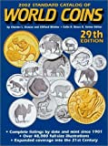 2002 Standard Catalog of World Coins: Complete Listings by Date and Mint Since 1901