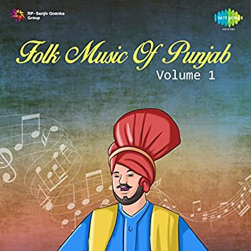 Folk Music of Punjab, Vol. 1