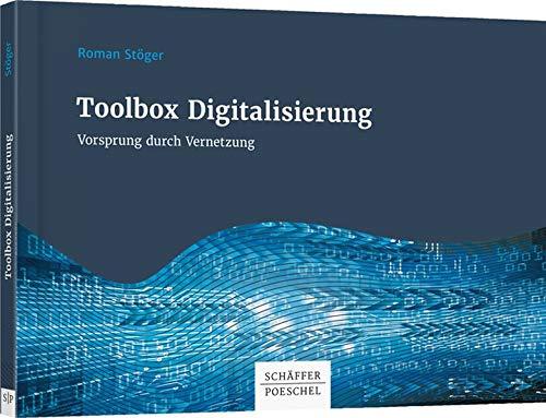Toolbox Digitalisierung: Vorsprung durch Vernetzung!