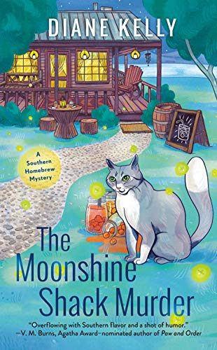 The Moonshine Shack Murder (A Southern Homebrew Mystery Book 1) by [Diane Kelly]