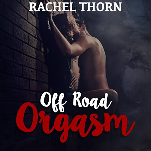 Off-Road Orgasm audiobook cover art
