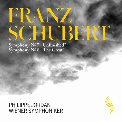 """Schubert: Symphony No. 7, Unfinished & No. 8, """"""""The Great"""