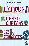 L'amour n'existe que dans les romances... ou pas ! par Arnaud