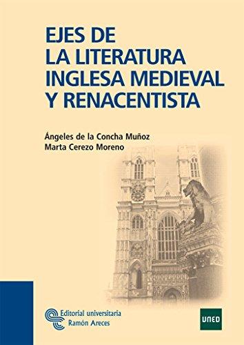 Ejes La Literatura Inglesa Medieval Renacentista Manuales