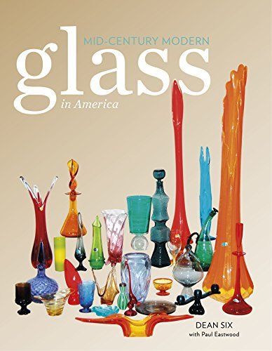 Compare Textbook Prices for Mid-Century Modern Glass in America 1 Edition ISBN 9780764347443 by Six, Dean,Eastwood, Paul