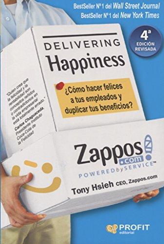 Delivering Happiness: ¿Cómo hacer felices a tus empleados y duplicar tus beneficios?