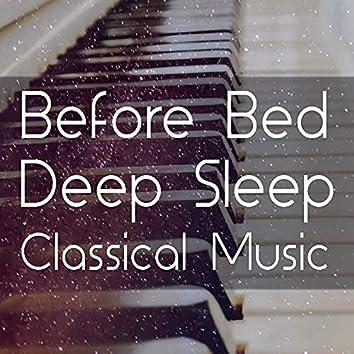 Before Bed Deep Sleep Classical Music