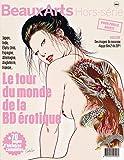 Beaux arts - Hors serie - Le tour du Monde de la BD erotique