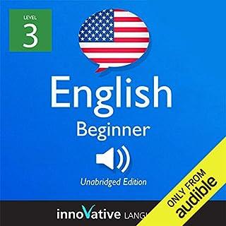 Learn English with Innovative Language's Proven Language System - Level 3: Beginner English Titelbild