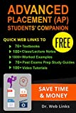 Advanced Placement (AP) Students' Companion: Quick Web Links to downloadable 75+ Textbooks, 100+ Cla...