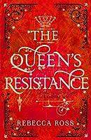 The Queen's Resistance (The Queen's Rising)
