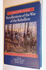 Recollections of the War of the Rebellion: A Story of the 2nd Ohio Volunteer Cavalry, 1861-1865 Hardcover