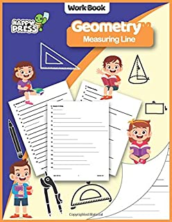 Geometry - Measuring Lines: Measuring Lines Practice Workbook With Solutions (Geometry Workbooks For Kids)
