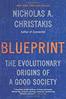 Blueprint: The Evolutionary Origins of a Good Society