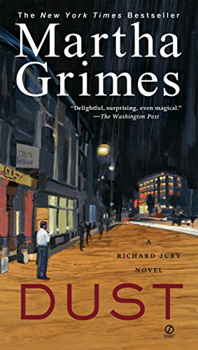 Compare Textbook Prices for Dust: A Richard Jury Mystery Reprint Edition ISBN 9780451222664 by Grimes, Martha