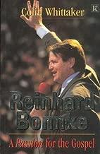 Reinhard Bonnke: A Passion for the Gospel