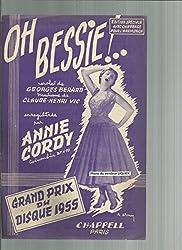 Oh Bessie ! enregistrée par Annie Cordy - Grand prix du disque 1955