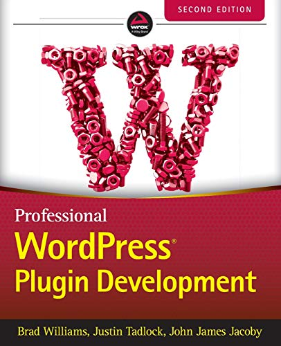 Compare Textbook Prices for Professional WordPress Plugin Development 2 Edition ISBN 9781119666943 by Williams