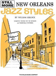 Still More New Orleans Jazz Styles: Mid-Intermediate Level
