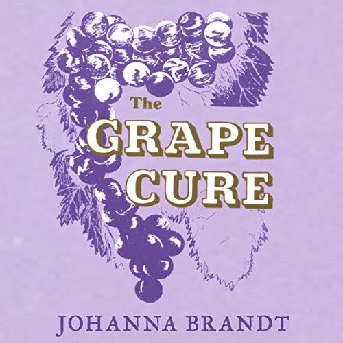 The Grape Cure audiobook cover art