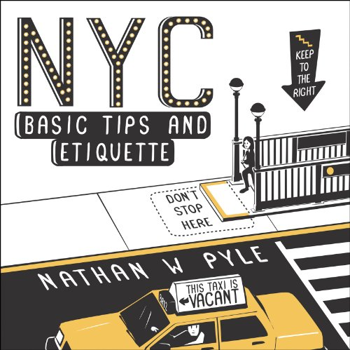NYC Basic Tips and Etiquette (English Edition)