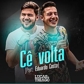 Cê Volta (feat. Eduardo Costa)