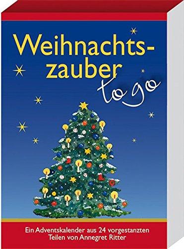 Weihnachtszauber - to go: Ein Adventskalender aus 24 vorgestanzten Teilen