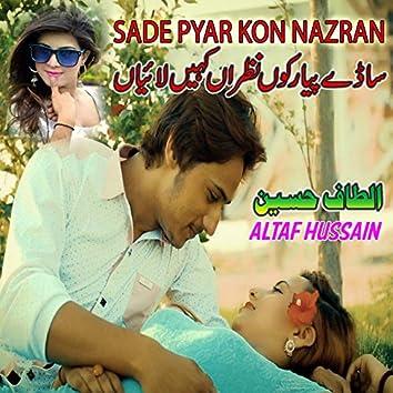 Sade Pyar Kon Nazran