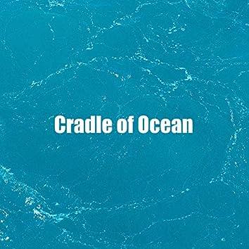 Cradle of Ocean