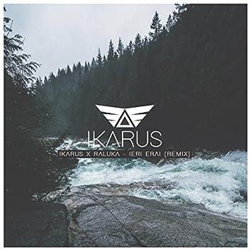 Ieri Erai (feat. Raluka) [Remix]