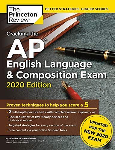Cracking the AP English Language & Composition Exam, 2020 Edition: Practice Tests & Prep for the NEW 2020 Exam (College Test Preparation)