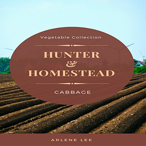 Hunter and Homestead Recipes: Cabbage Titelbild