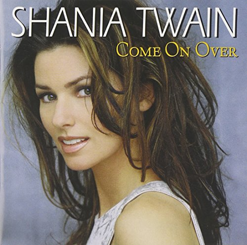 Come On Over - International Version