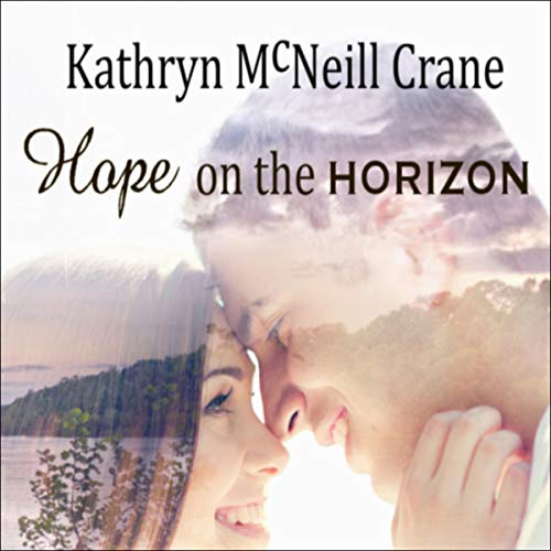 Hope on the Horizon audiobook cover art